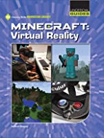 Minecraft: Virtual Reality (21st Century Skills