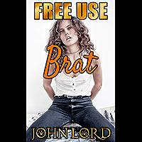 Free Use Brat (English Edition)