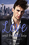 Love and the Real Boy (Coming About Book 2)