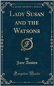 Lady Susan, The Watsons  (English Edition)