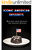 Iconic American Desserts: Recipes from Across the United States