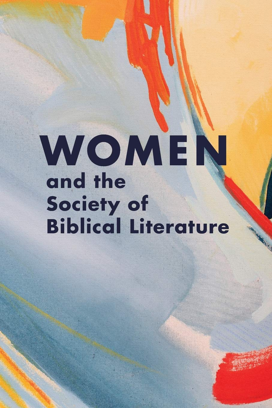 Women and the Society of Biblical Literature (Biblical Scholarship in North America) by SBL Press