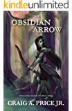 The Obsidian Arrow (Claymore of Calthoria Book 2)