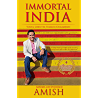 Immortal India: Articles and Speeches by Amish