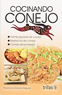 Cocinando conejo / Cooking Rabbit (Spanish Edition)