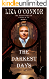 The Darkest Days (The Adventures of Xavier & Vic Book 6)
