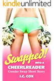 Swapped into a Cheerleader!: Gender Swap Short Story