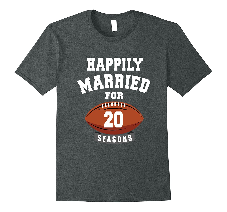 aed918ba 20th Wedding Anniversary T-Shirt Football Couple Gift Shirt-BN ...