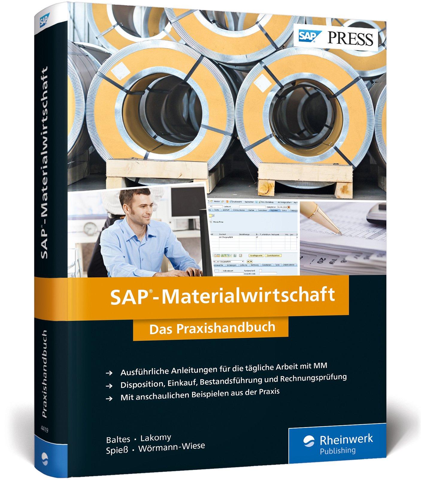 SAP-Materialwirtschaft: Einkauf, Rechnungsprüfung, Bestandsführung und Disposition mit SAP MM (SAP PRESS)