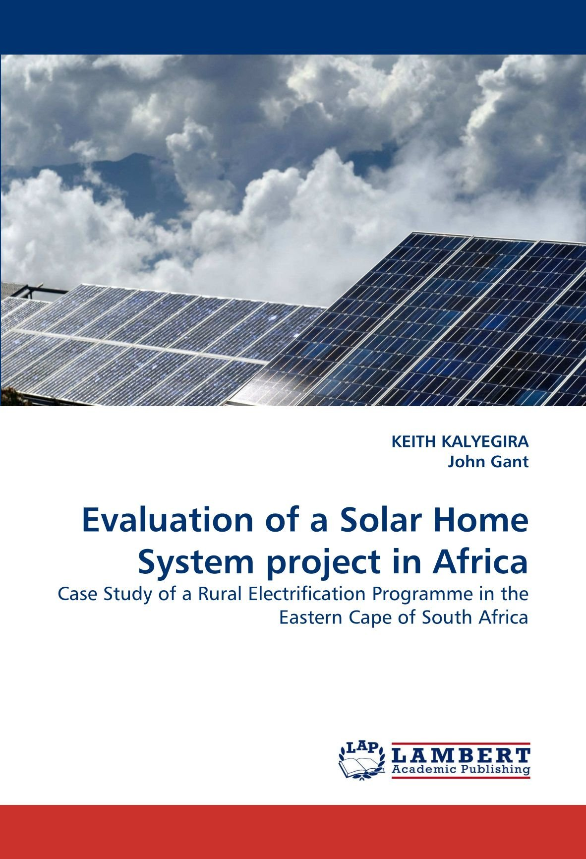 Download Evaluation of a Solar Home System project in Africa: Case Study of a Rural Electrification Programme in the Eastern Cape of South Africa pdf