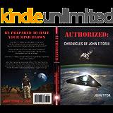 Authorized: Chronicles of John Titor II (English Edition)