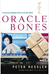 Oracle Bones: A Journey Between China and the West by Peter Hessler (22-Feb-2007) Paperback Paperback