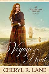Voyage of the Heart (The Wellington Patriot Series Book 1) Kindle Edition