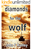 Diamonds For The Wolf (Jack Renouf Book 3)