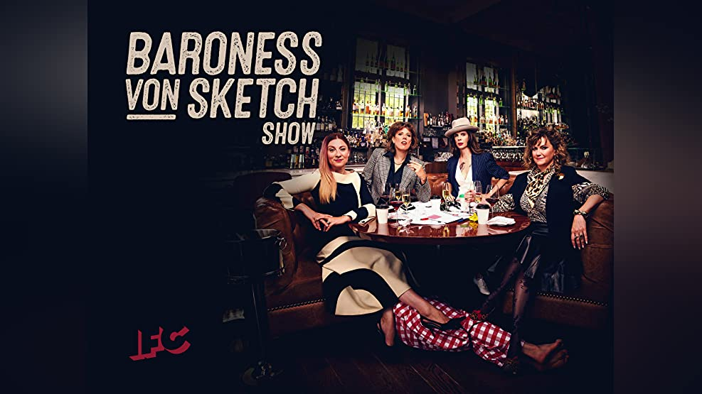 Baroness Von Sketch Show Season 4