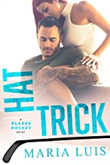 Hat Trick (Blades Hockey Book 3) Kindle Edition