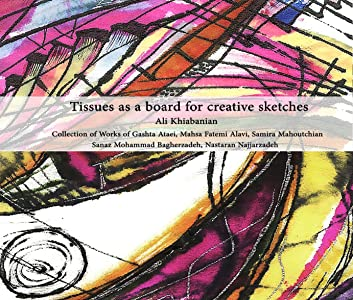 Tissues as a board for creative sketches: Ideas for Architecture, Landscape, Pattern & Textile Design