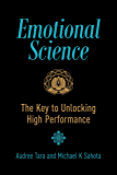 Emotional Science: The Key to Unlocking High Performance