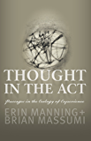 Thought in the Act: Passages in the Ecology of Experience