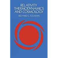 Relativity, Thermodynamics and Cosmology (Dover Books on Physics)