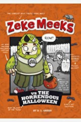 Zeke Meeks vs the Horrendous Halloween Kindle Edition