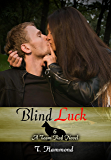 Blind Luck: Team Red, Book 6