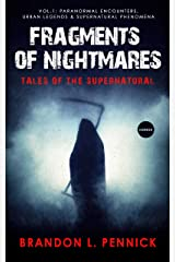 Fragments of Nightmares: Vol. 1 Kindle Edition