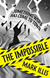 The Impossible: Book 1