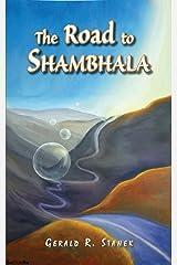 The Road to Shambhala Kindle Edition