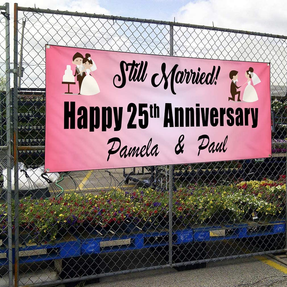 Custom Vinyl Banner Sign Multiple Sizes Still Married Happy Anniversary D Lifestyle Happy Anniversary Outdoor Pink 10 Grommets 60inx144in One Banner