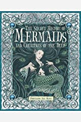 The Secret History of Mermaids Hardcover
