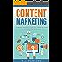 Content Marketing: Social Media Content Marketing (Social Media Marketing Book 2)