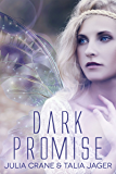 Dark Promise (Between Worlds Book 1)