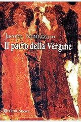 De partu Virginis =: Il parto della Vergine (Arbor vitae) (Italian Edition) Paperback
