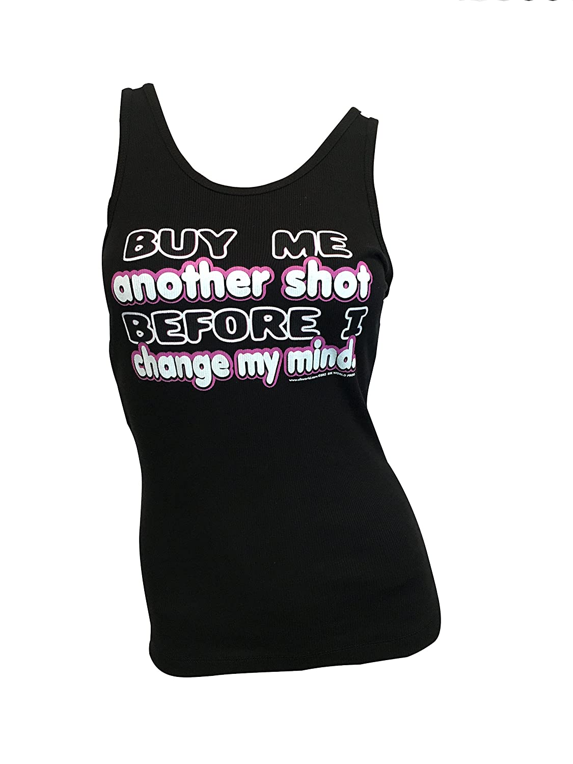 Sik World BUY ME ANOTHER SHOT BEFORE I CHANGE MY MIND Womens Boy Beater Tank Top