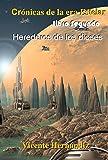 Crónicas de la era Estelar - Libro segundo: Herederos de los dioses
