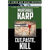 Cut, Paste, Kill (Lomax and Biggs Book 4)