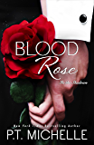 Blood Rose: A Billionaire SEAL Story, Book 8 (In the Shadows)