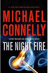The Night Fire (A Renée Ballard and Harry Bosch Novel) Hardcover