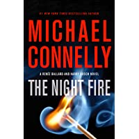 The Night Fire (A Renée Ballard and Harry Bosch Novel (22))