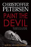 Paint the Devil: The Wolf in Denmark (Jon Østergård Book 1)