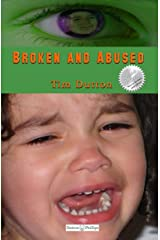Broken and Abused: A James Bodey Bodine Mystery (James Bodey Bodine Mysteries Book 1) Kindle Edition