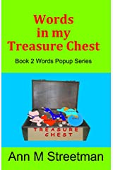 Words in my Treasure Chest: Book 2 Words Popup Series Kindle Edition