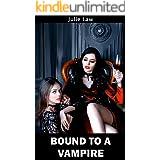 Bound to a Vampire (Blood Alchemy Book 1)