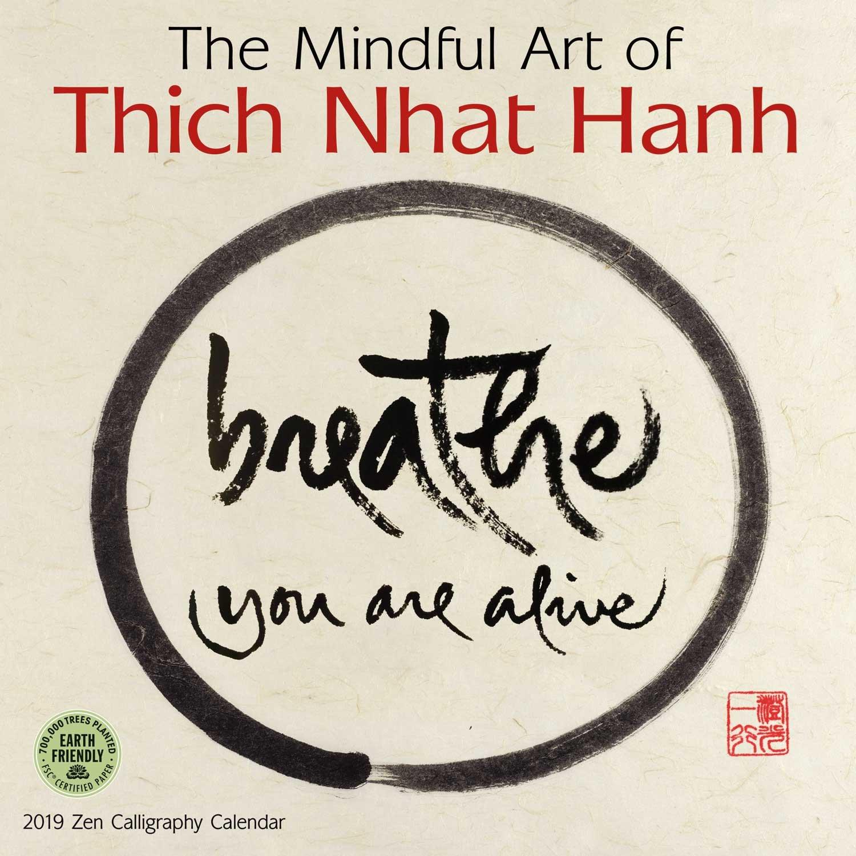 the mindful art of thich nhat hanh 2018 zen calligraphy wall calendar