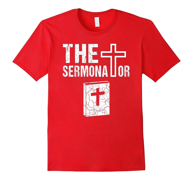 The Sermonator Funny Cool Christmas Easter Gift Cute T-Shirt-TH