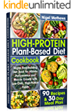High-Protein Plant-Based Diet Cookbook: Vegan Bodybuilding Diet Book for Athletic Performance and Muscle Growth with Low…