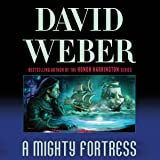 A Mighty Fortress: Safehold Series, Book 4