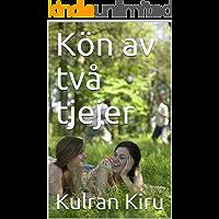 Kön av två tjejer (Swedish Edition)