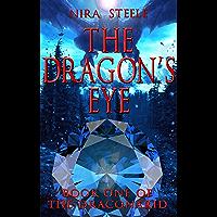 The Dragon's Eye: An Epic Fantasy Adventure (The Draconarid Book 1) (English Edition)